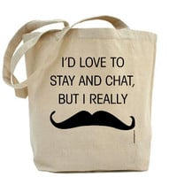 Must Dash Mustache I&#x27;d Love To Stay And by PamelaFugateDesigns
