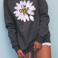 Over It Daisy Sweatshirt | Jawbreaking