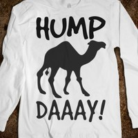 HUMP DAY LONG SLEEVE TEE T SHIRT
