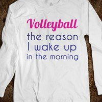 VOLLEYBALL- THE REASON I WAKE UP