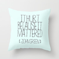 It Mattered Throw Pillow by Courtney Burns