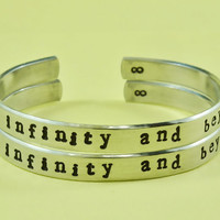 to infinity and beyond - Hand Stamped Aluminum Cuff Bracelets Set, Handwritten Font, Forever Love, Friendship, BFF