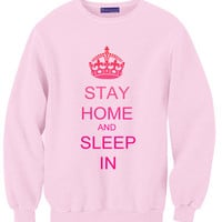 Stay Home and Sleep In Sweatshirt | Yotta Kilo