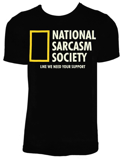 National Sarcasm Society Funny Tee Shirt From Surf Style