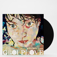 Grouplove - Never Trust A Happy Song LP