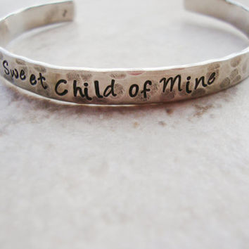 Sweet child of mine hammered hand stamped cuff