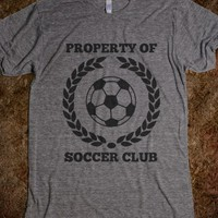 Property Of Soccer Club Shirt