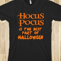 HOCUS POCUS IS THE BEST PART OF HALLOWEEN