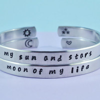 my sun and stars/moon of my life - Hand Stamped Aluminum Cuff Bracelets Set, Game of Thrones Inspired, Handwritten Font