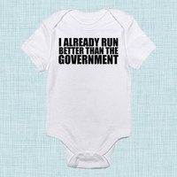 Run Better,  Government Shutdown, Funny Baby Clothes, Cute Baby Gift