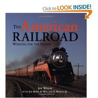 The American Railroad: Working for the Nation (Motorbooks Classic) [Paperback]