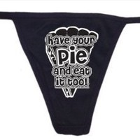 Amazon.com: Have Your Pie and Eat It Too! Womens Glow In the Dark Thong Underwear - Available in All Sizes: Clothing