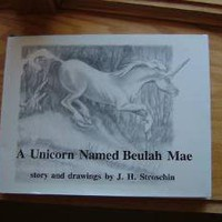 A Unicorn Named Beulah Mae