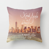 ***NEW YORK  is always a good idea *** Cute Travel Throw Pillow by SUNLIGHT STUDIOS  Monika Strigel
