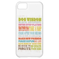 Inspirational Art - Dog Wisdom. iPhone 5C Case