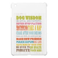 Inspirational Art - Dog Wisdom. iPad Mini Cases