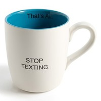 Santa Barbara Design 'That's All - Stop Texting' Mug | Nordstrom