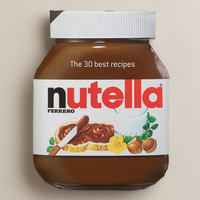 """Nutella: The 30 Best Recipes"" Cookbook"