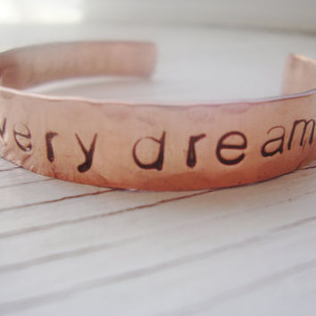 I meet you in every dream handstamped copper cuff hammered