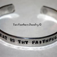 Great Is Thy Faithfulness - Hand Stamped Cuff - Message Bracelet - Inspirational Hymn Quote - Gift For Her - Non Tarnish - Christmas Gift
