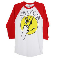 Have A Nice Day Raglan (Select Size)