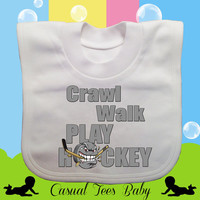 Crawl Walk Play Hockey Funny Baby Bib