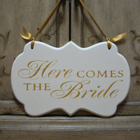 Here Comes the Bride Wedding Sign, Painted Wooden Shabby Chic Flower Girl / Ring Bearer Sign