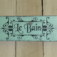 SHABBY LE BAIN sign / French Bath sign / French Bathroom decor sign / restroom sign in French / French chic Le Bain / Paris Bathroom sign /