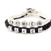 Taken Couples Bracelets, Personalized Bracelets, Black and White Hemp Bracelets FREE US SHIPPING