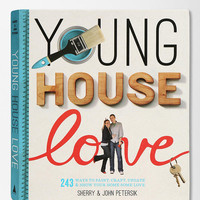Young House Love By Sherry & John Petersik   - Urban Outfitters