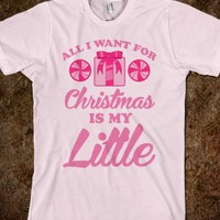 All I Want For Christmas Is My Little