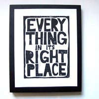 LINOCUT PRINT - Radiohead typographic poster - letterpress 8x10 Everything in its right place