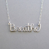 Breathe (sterling silver wire word necklace) - Cystic Fibrosis Foundation donation
