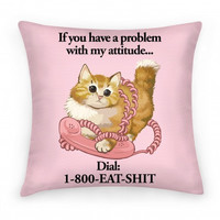 CAT ATTITUDE PILLOW
