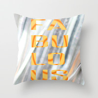 Fa-Bu-Lo-Us - JUSTART © Throw Pillow by JUSTART