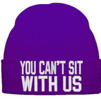 Mean Girls Can't Sit With Us Girls BEANIE HAT