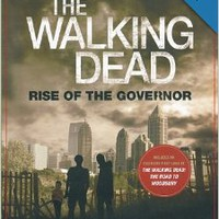 The Walking Dead: Rise of the Governor Paperbackby Robert Kirkman (Author) , Jay Bonansinga (Author)