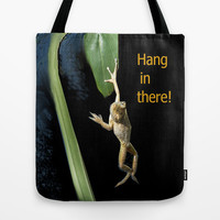 Hang In There! Tote Bag by Rokin Art by RokinRonda