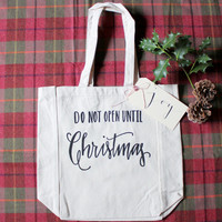 Large Christmas Gift Bag - Do Not Open Until Christmas