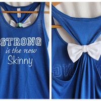 Strong is the New Skinny Blue Flowy - XLARGE