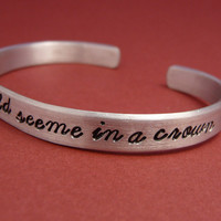 Sherlock Inspired - Honey, You Should See Me In A Crown - A Hand Stamped Aluminum Bracelet