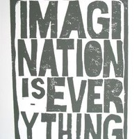 PRINT Imagination is everything LINOCUT grey by thebigharumph