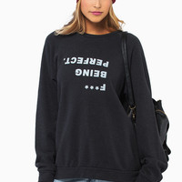 Good HYOUman F*** Being Perfect Sweater $58