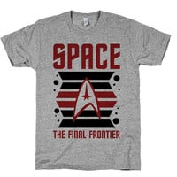 Space The Final Frontier, Star, Trek, Parody, Fan Art, Nerdy, Geek, Voyager, Shirts, Tops, Clothing, Attire, Spock, Kirk, Mens, Womens