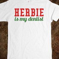 Funny Christmas 'Herbie is My Dentist' T-Shirt