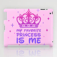 My Favorite Princess iPad Case by LookHUMAN