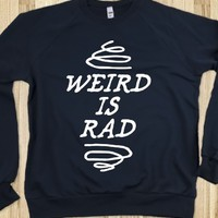 Weird Is Rad