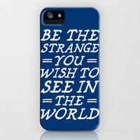Be The Strange iPhone & iPod Case by LookHUMAN