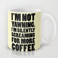 Screaming for More Coffee Mug by LookHUMAN