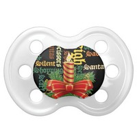Santa Have a Nice Day and a Better Night.jpg Baby Pacifiers